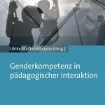 Rezension zu: Stadler-Altmann, Ulrike: Genderkompetenz in pädagogischer Interaktion.